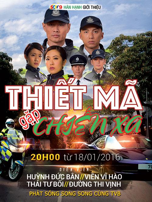 Phim Thiết Mã Gặp Chiến Xa - TVB (Thuyết Minh)